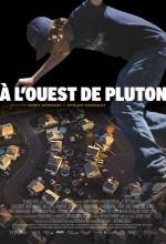 West of Pluto (2008) afişi