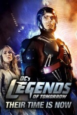 DC's Legends of Tomorrow: Their Time Is Now (2016) afişi