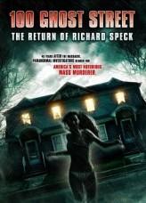 100. Hayalet Caddesi: Richard Speck'in Dönüşü (2012) afişi