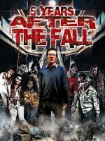 5 Years After the Fall (2016) afişi