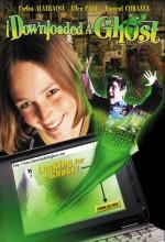 I Downloaded A Ghost (2004) afişi