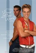 A Four Letter Word (2007) afişi
