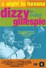 A Night In Havana: Dizzy Gillespie In Cuba (1989) afişi