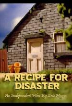 A Recipe For Disaster (2009) afişi