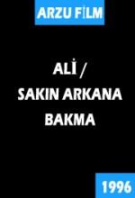 Ali Sakın Arkana Bakma (1996) afişi