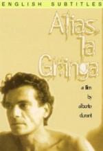 Alias 'la Gringa' (1991) afişi