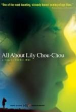 Lily Chou-Chou Hakkında Herşey