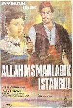 Allahaısmarladık İstanbul (1965) afişi