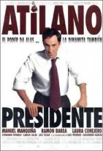 Atilano, Presidente (1998) afişi