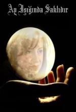 Ay, Işığında Saklıdır (1996) afişi