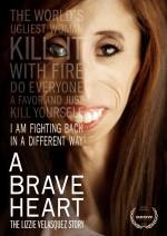 A Brave Heart: The Lizzie Velasquez Story (2015) afişi