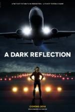 A Dark Reflection (2010) afişi