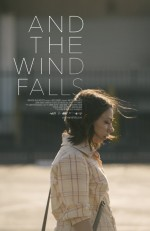 And the Wind Falls (2014) afişi