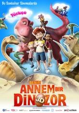 Benim Annem Bir Dinozor (2012) afişi