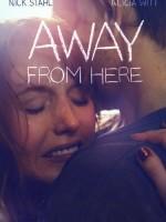 Away from Here (2014) afişi