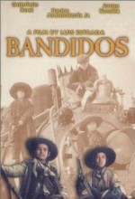 Bandidos (1991) afişi
