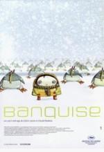 Banquise (2005) afişi