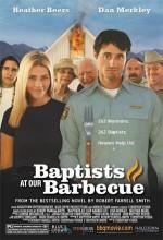 Barbekü Ve Baptistler (2004) afişi