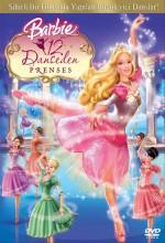 Barbie Ve 12 Dans Eden Prenses (2006) afişi