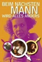 Beim Nächsten Mann Wird Alles Anders (1989) afişi