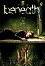 Beneath (2007) afişi