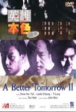 Better Tomorrow 2, A