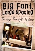 Big Font. Large Spacing (2009) afişi