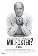 Binanız Kaç Kilo, Bay Foster?