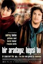 Bir Aradayız, Hepsi Bu (2007) afişi