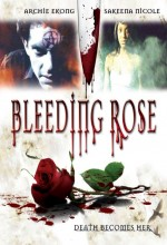 Bleeding Rose (2007) afişi