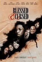 Blessed And Cursed (2010) afişi