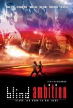 Blind Ambition (2008) afişi