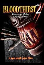 Bloodthirst 2: Revenge of the Chupacabras (2005) afişi