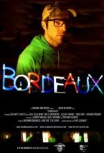 Bordeaux (2008) afişi