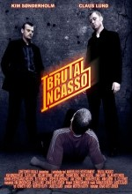 Brutal ıncasso (2005) afişi