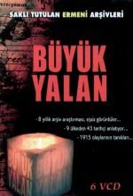 Büyük Yalan Ermeni Soykırımı