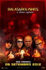 Balas & Bolinhos - O Último Capítulo (2012) afişi