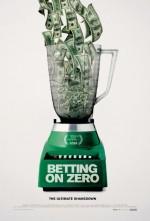 Betting on Zero (2016) afişi