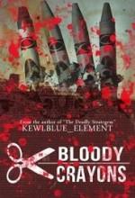Bloody Crayons (2017) afişi