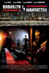 Brooklyn To Manhattan (2010) afişi