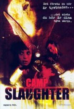 Camp Slaughter (2004) afişi