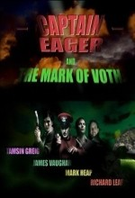 Captain Eager And The Mark Of Voth (2008) afişi