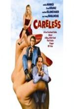 Careless (2007) afişi