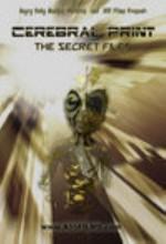 Cerebral Print: The Secret Files (2004) afişi