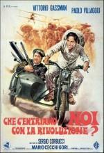 Che C'entriamo Noi Con La Rivoluzione? (1972) afişi