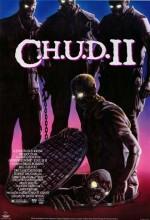 C.H.U.D. II - Bud The Chud (1989) afişi