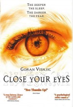 Close Your Eyes (2002) afişi
