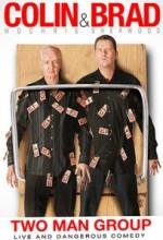 Colin & Brad: Two Man Group (2011) afişi