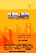 Colma: The Musical (2006) afişi