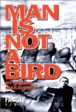İnsan Kuş Değildir